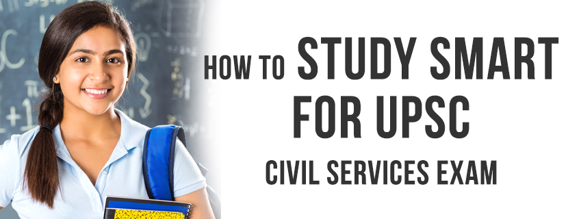 How to study smart for UPSC civil service exams